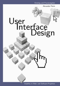 "Buch-Cover ""User — Interface — Design. Usability in Web- und Software-Projekten"""